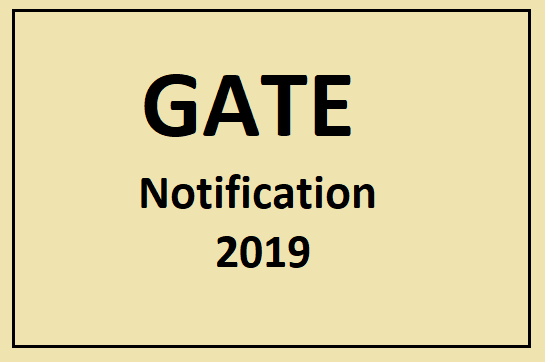 GATE Notification 2019